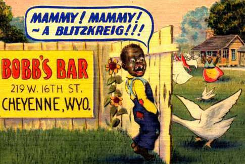 Old Timey Racism - Click To View Image
