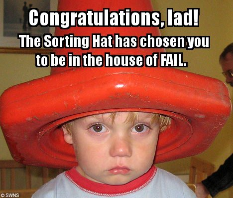 sorting hat of fail - Click To View Image